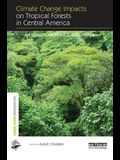 Climate Change Impacts on Tropical Forests in Central America: An Ecosystem Service Perspective