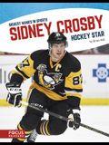 Sidney Crosby: Hockey Star