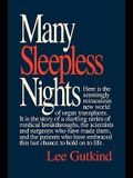 Many Sleepless Nights: The World of Organ Transplantation