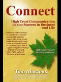 Connect: High Trust Communication for Your Success in Business and Life
