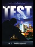 The Test: book one of the Greg Dorn Series