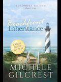 Beachfront Inheritance Large Print (Solomons Island Book One)
