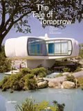 The Tale of Tomorrow: Utopian Architecture in the Modernist Realm
