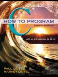 C How to Program Plus Mylab Programming with Pearson Etext -- Access Card Package [With Access Code]