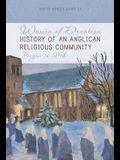 Women of Devotion: History of an Anglican Religious Community: Begun in 1898
