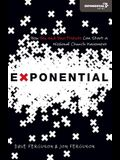 Exponential: How You and Your Friends Can Start a Missional Church Movement (Exponential Series)