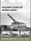 Railway Guns of World War I