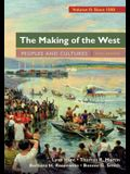 The Making of the West, Volume 2: Since 1500: Peoples and Cultures