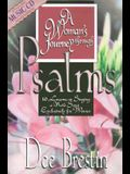 A Woman's Journey Through Psalms: 10 Lessons on Singing a New Song Exclusively for Women with CD (Audio)