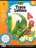 Trace Letters, Ages 3 - 5