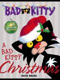 A Bad Kitty Christmas: Includes Three Ready-To-Hang Ornaments!
