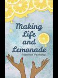 Making Life and Lemonade