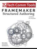 FrameMaker 2017 - Structured Authoring Workbook: Updated for FrameMaker 2017 Release, Second Edition