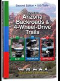 Guide to Arizona Backroads & 4-Wheel Drive Trails 2nd Edition