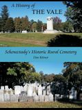 A History of the Vale: Schenectady's Historic Rural Cemetery