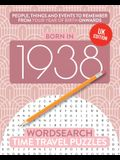 Born in 1938: Your Life in Wordsearch Puzzles