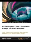 Microsoft System Center Configuration Manager Advanced Deployment