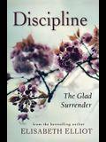 Discipline: The Glad Surrender