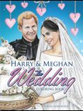 Harry and Meghan: The Wedding Coloring Book