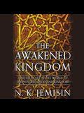 The Awakened Kingdom Lib/E