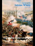 Journal of the Indian Wars Volume 1, Number 3: The Indian Wars' Civil War
