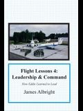 Flight Lessons 4: Leadership and Command: How Eddie Learned to Lead