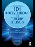 101 Interventions in Group Therapy, 2nd Edition