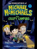 The Misadventures of Michael McMichaels, Vol. 3: The Creepy Campers