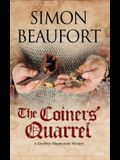 The Coiners' Quarrel: An Early 12th Century Mystery