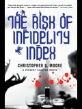 The Risk of Infidelity Index: A Vincent Calvino Novel