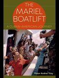 The Mariel Boatlift: A Cuban-American Journey