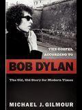 The Gospel according to Bob Dylan