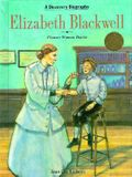 Elizabeth Blackwell: Pioneer Woman Doctor (Discovery Biographies)