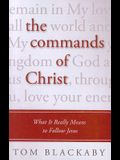 The Commands of Christ: What It Really Means to Follow Jesus (Christian Large Print Originals)