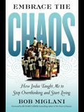 Embrace the Chaos: How India Taught Me to Stop Overthinking and Start Living
