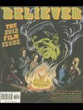 The Believer, Issue 88: March/April 2012 the Film Issue
