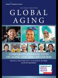 Global Aging, Second Edition: Comparative Perspectives on Aging and the Life Course