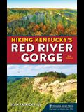 Hiking Kentucky's Red River Gorge (Revised)