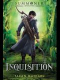 The Inquisition: Summoner: Book Two (The Summoner Trilogy)