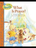 What Is Prayer? (Little Blessings)