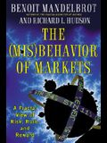 The Misbehavior of Markets: A Fractal View of Risk, Ruin, and Reward