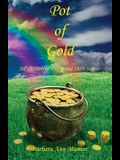 Pot of Gold - A Collection of Poetry and Short Stories