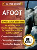 AFOQT Study Guide 2021-2022: AFOQT Prep with Practice Exam Questions for the Air Force Officer Qualifying Test [8th Edition]