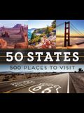 50 States 500 Places to Visit