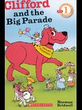 Clifford And The Big Parade (Turtleback School & Library Binding Edition) (Scholastic Reader Clifford - Level 1 Scholastic Reader Cliff)