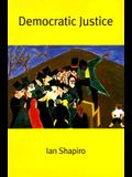 Democratic Justice (The Institution for Social and Policy St)