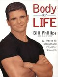 Body for Life: 12 Weeks to Mental and Physical Strength