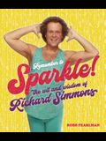 Remember to Sparkle!: The Wit & Wisdom of Richard Simmons