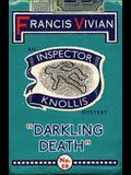 Darkling Death: An Inspector Knollis Mystery