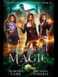 Spellbound Magic: An Urban Fantasy Action Adventure